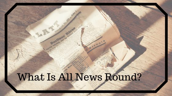 what is all news round